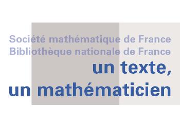 Un texte, un mathématicien